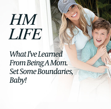 HM Life - What I've learned as a Mom - The Monahan Method