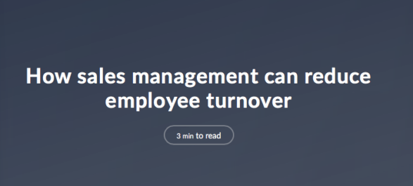 How sales management can reduce employee turnover