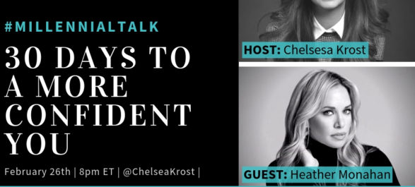 30 Days To A More Confident You #MillennialTalk Recap