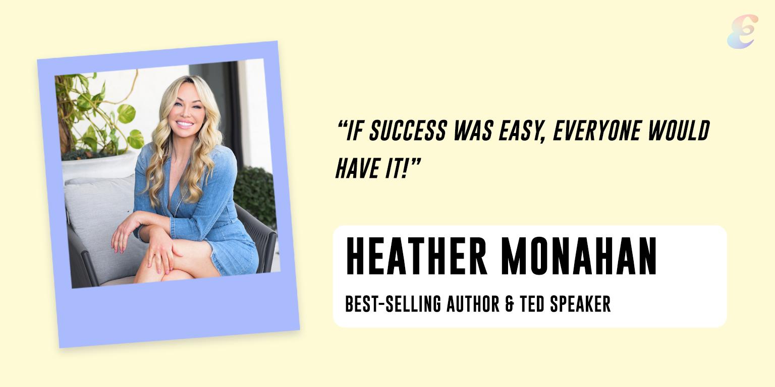 Entreprenista Heather Monahan